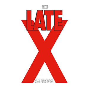 The Late X